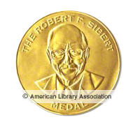 The Robert F. Sibert Informational Book Medal established by the Association for Library Service to Children in 2001 with support from Bound to Stay Bound Books, Inc., is awarded annually to the writer and illustrator of the most distinguished informational book published in English during the preceding year.