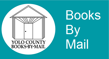 books by mail lets homebound Yolo County residents receive books in the mail from the library.
